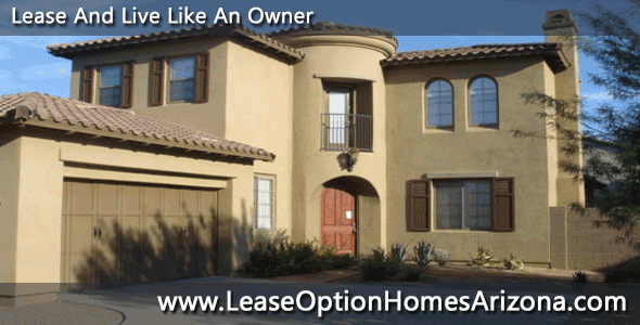 Arizona rent to own homes and Arizona lease purchase options for homes have been very popular since Arizona rental home prices are so high.